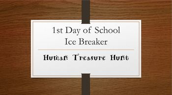 First Day of School or Camp ICE BREAKER- Human Treasure Hunt