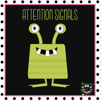 First Day of School/Classroom Management/Attention Signals /Monsters