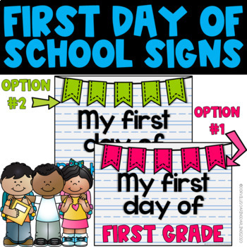First Day of Schools Signs