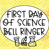 First Day of Science Bell Ringer
