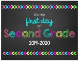 First Day of Second Grade Chalkboard Sign