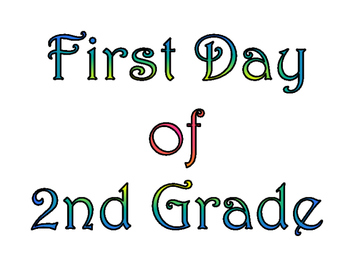 picture about Last Day of 2nd Grade Printable named My 1st Working day Of Minute Quality Poster Worksheets TpT