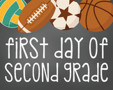 First Day of Second Grade-Printable 8x10 Size-Sports Design