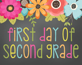 First Day of Second Picture-Printable 8x10 Size-Floral Design