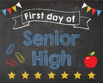 First Day of Senior High sign - PRINTABLE
