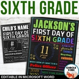 First Day of Sixth Grade Sign Board EDITABLE Back to School Sign, First Day Sign