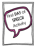 First Day of Speech Activity