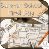 First Day of Summer School Activity Set