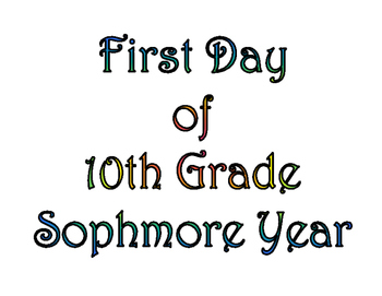 First Day of Tenth Grade & Last Day of 10th Grade Printable for Photo