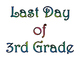 First Day of Third Grade & Last Day of 3rd Grade Printable