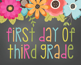 First Day of Third Grade-Printable 8x10 Size-Floral Design