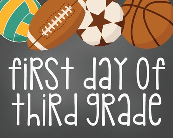 First Day of Third Grade-Printable 8x10 Size-Sports Design