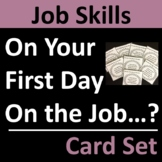 First Day on the Job Card Set Group Activity