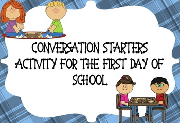 First Day or Week of School Conversation Starters
