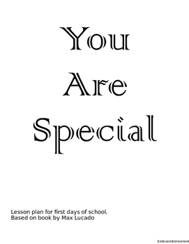 """First Days... """"You Are Special"""""""