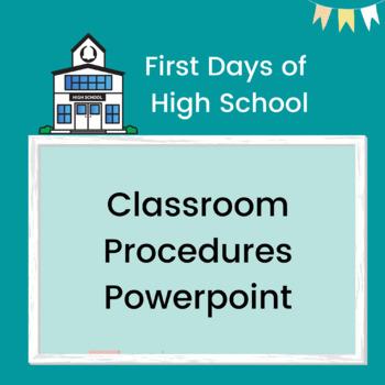 First Days of High School: Classroom Procedures PPT