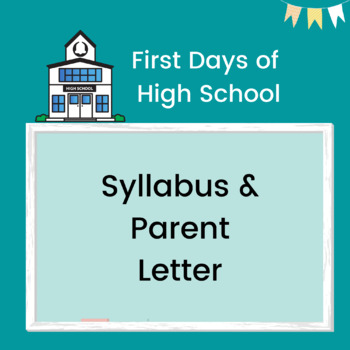 First Days of High School: Parent Letter & Expectations