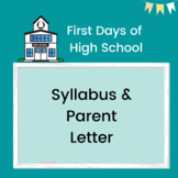 First Days of High School: Syllabus & Parent Letter