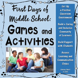 FIRST DAYS OF MIDDLE SCHOOL: Games and Activities