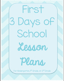 First Days of School Lesson Plans Editable - First Three D
