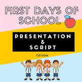 First Days of School Presentation & Script {editable}
