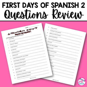 First Days of Spanish II Questions Review