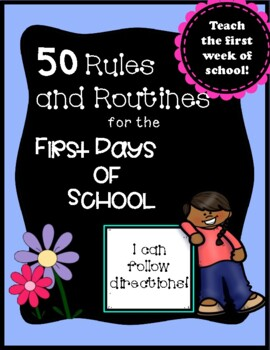 First Days of school: 50 Rules and Routines for Kindergarten