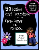 First Days of school: 50 Rules and Routines for Students