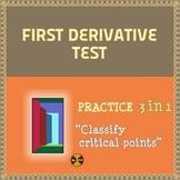 First Derivative Test - Practice 3 in 1 ( 20 problems, det