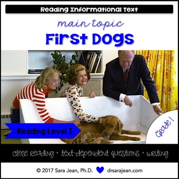 First Dogs • Reading Comprehension Passages and Questions • RL I