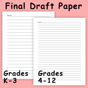 First Draft Writing Paper
