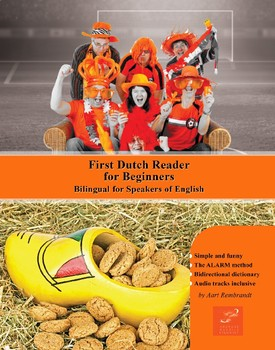 First Dutch Reader for Beginners Bilingual for Speakers of English