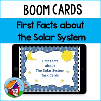 First Facts about the Solar System Task Cards