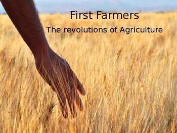 First Farmers: The Agricultural Revolution