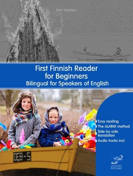 First Finnish Reader for Beginners Bilingual for Speakers of English