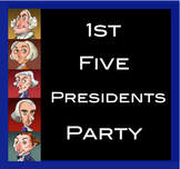 First Five Presidents Research Party and Monument Assignment