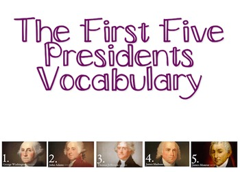 First Five Presidents Vocabulary