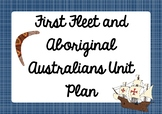 First Fleet and Aboriginal Australians Unit Plan