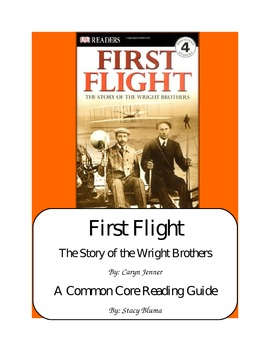 First Flight: The Story of the Wright Brothers   A CCSS Reading Guide