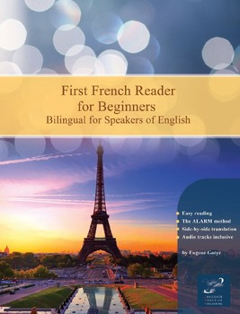 First French Reader for Beginners Bilingual for Speakers of English