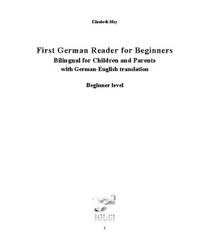 First German Reader for Beginners Bilingual for Children and Parents