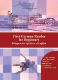 First German Reader for Beginners Bilingual for Speakers o