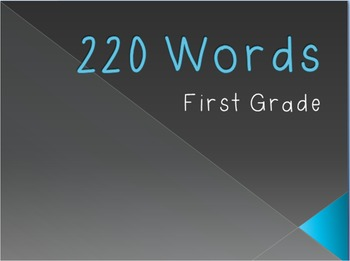 First Grade 220 Sight Words Powerpoint