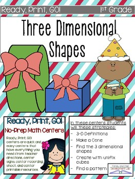 First Grade 3-D shapes Ready, Print, GO! Math Centers