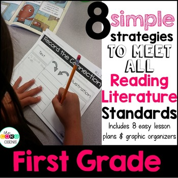 First Grade: 8 Simple Reading Literature Strategies to Meet the Standards