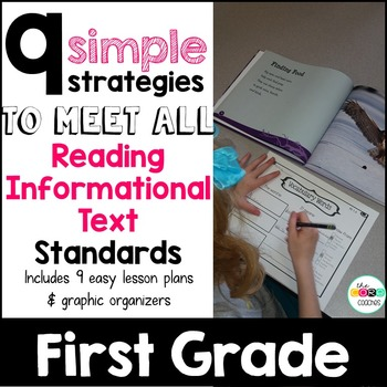 First Grade: 9 Simple Informational Text Strategies to meet the Standards