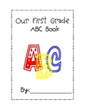 First Grade ABC Class Book