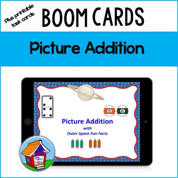 Picture Addition Task Cards with Space Fun Facts