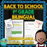 First Grade Back to School Lessons Bilingual - Spanish Plans and Activities