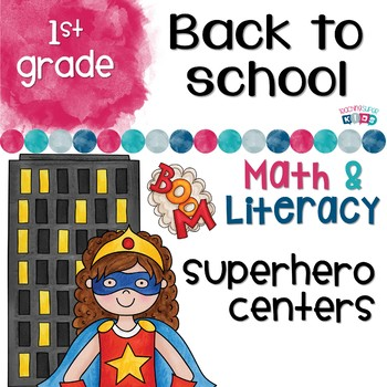 First Grade Math and Literacy Centers Back to School